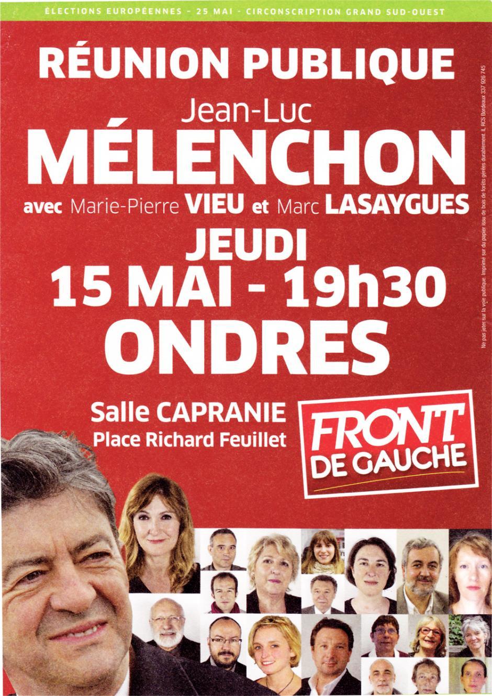 ELECTIONS EUROPEENNES : ONDRES 15 MAI 2014 à 19H30 : REUNION PUBLIQUE avec JL MELENCHON